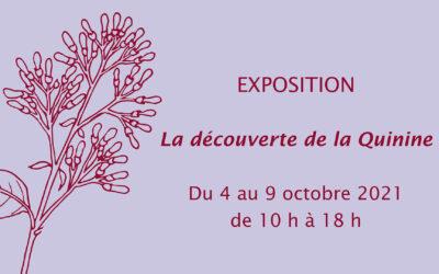 Exposition « La découverte de la Quinine »