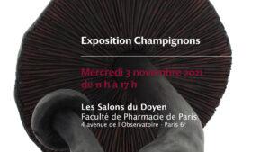 Exposition Champignons @ Salons du Doyen - Faculté de Pharmacie de Paris
